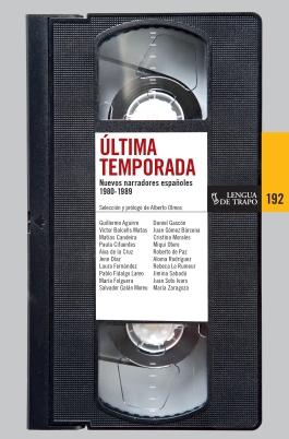 Última Temporada. Nuevos narradores españoles (1980-1989). María Folguera. Narrativa