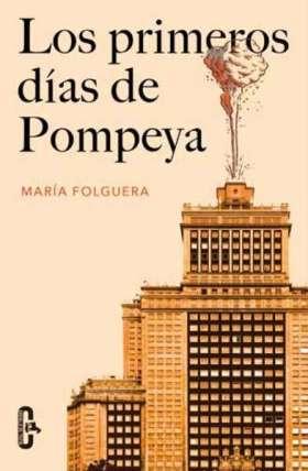 Los primeros días de Pompeya. María Folguera